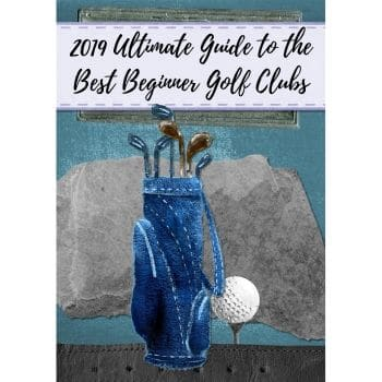 Best Beginner Golf Clubs Buying Guide