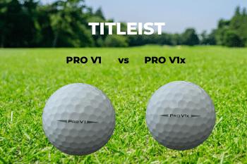 Titleist Pro V1 vs Pro V1x
