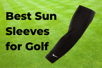 Best Sun Sleeves for Golf